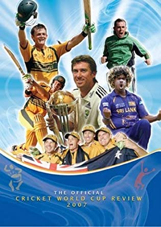 The Official 2007 I C C Cricket World Cup Review Dvd