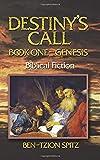 Destiny's Call: Book One - Genesis