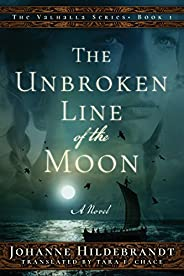 The Unbroken Line of the Moon (Valhalla Book 1)
