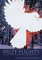 Prize Flights: Stories from the Cheshire Prize for Literature 2003