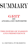 Summary of Grit: The Power of Passion and Perseverance Hardcover by Angela Duckworth|Key Concepts in 15 Min or Less