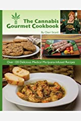 The Cannabis Gourmet Cookbook Paperback
