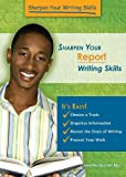 Sharpen Your Report Writing Skills, Jennifer Rozines Roy, 1598453386