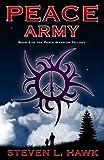 Peace Army (Peace Warrior Book 2)