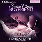 Second Chance Boyfriend: A Novel | Monica Murphy