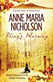 Front cover for the book Pliny's warning by Anne Maria Nicholson