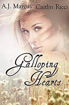 Galloping Hearts by [Marcus, A.J., Ricci, Caitlin]