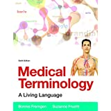Medical Terminology: A Living Language PLus MyMedicalTerminologyLab with Pearson eText -- Access Card Package (6th Edition)