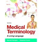 Medical Terminology: A Living Language PLus MyMedicalTerminologyLab with Pearson eText — Access Card Package (6th Edition)