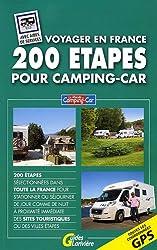 200 étapes pour camping-car : Voyager en France