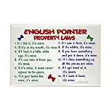 """CafePress - English Pointer Property Laws 2 - Rectangle Magnet, 2""""x3"""" Refrigerator Magnet"""