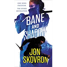 Bane and Shadow (The Empire of Storms Book 2)
