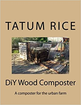 Amazon.com: DiY Wood Composter: A composter for the urban ...
