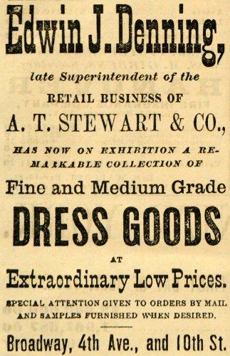 1882 Ad Edwin J. Denning A. T. Stewart Retail Store - Original Print Ad from PeriodPaper LLC-Collectible Original Print Archive