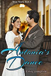 Antonia's Dance (Texas Hearts Book 4)