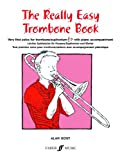 Really Easy Trombone Book with Piano, Gout, 0571509991