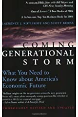 The Coming Generational Storm: What You Need to Know about America's Economic Future (The MIT Press) Paperback