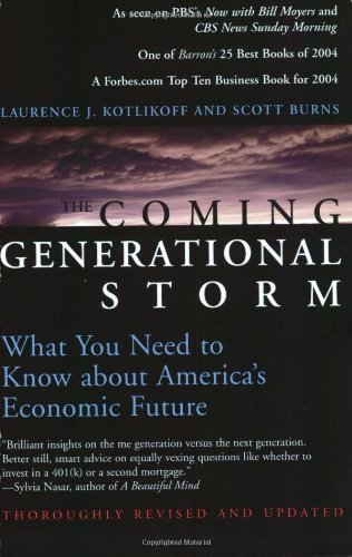 The Coming Generational Storm: What You Need to Know about America's Economic Future (MIT Press)