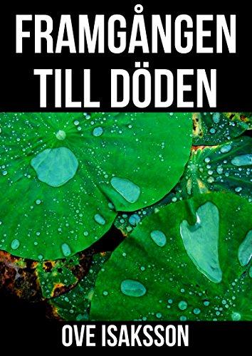 Framgången till döden (Swedish Edition)