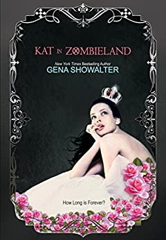 Kat in Zombieland (White Rabbit Chronicles) by [Showalter, Gena]