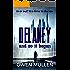And So it Began (Delaney Book 1)