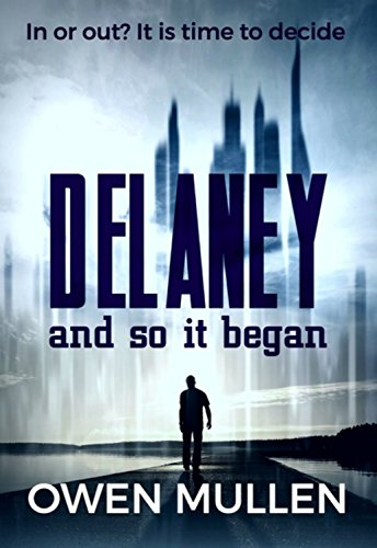 And So it Began (Delaney Book 1)