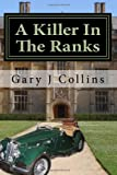A Killer in the Ranks, Gary Collins, 1482590492