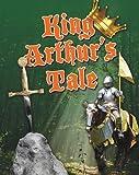 King Arthur's Tale, Anita Ganeri, 077877872X