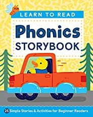 Learn to Read: Phonics Storybook: 25 Simple Stories & Activities for Beginner Rea