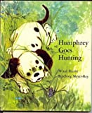 img - for HUMPHREY GOES HUNTING. book / textbook / text book