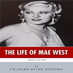 American Legends: The Life of Mae West