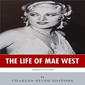 American Legends: The Life of Mae West Audiobook