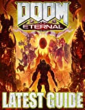Doom Eternal LATEST GUIDE: Everything You Need To