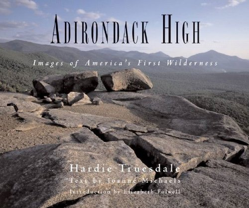 Read Online Adirondack High: Images of America's First Wilderness pdf