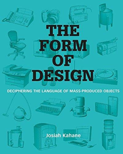 The form of design (Anglais) Broché – 29 avril 2015 Josiah Kahane BIS Publishers B.V. 9063693753 Art