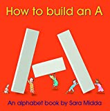 How to Build an A, Sara Midda, 1579653782