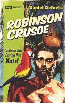 Robinson Crusoe by Defoe, Daniel (2013)