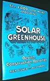 The Food and Heat Producing Solar Greenhouse, Rick Fisher and Bill Yanda, 0912528125