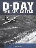 D-Day, Ken Delve, 1861267045