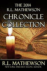 The 2014 R.L. Mathewson Chronicle Collection (English Edition)