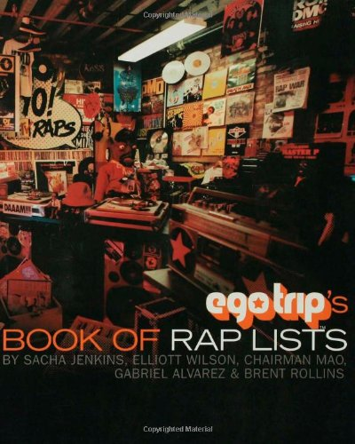 Ego Trip's Book of Rap Lists -  Sacha Jenkins, Paperback