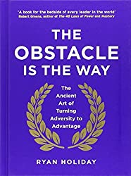 The Obstacle is the Way by Ryan Holiday (2014-05-01)