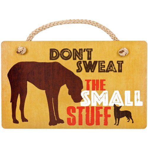 - Highland Graphics - Great Dane Don't Sweat The Small Stuff Wall Plaque