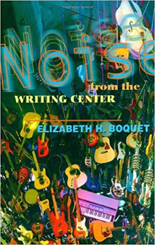 Noise from the Writing Center