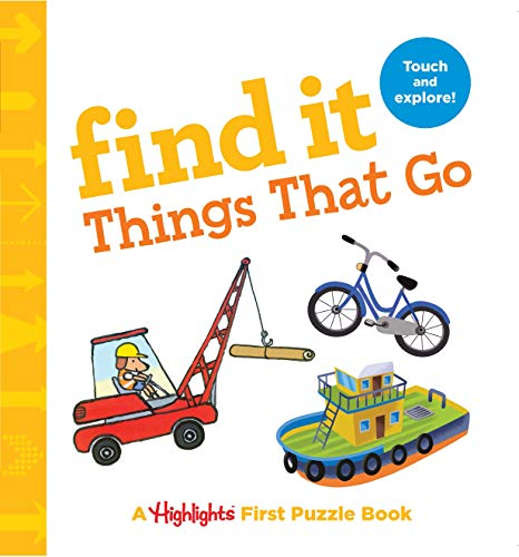 Find It Things That Go: Baby's First Puzzle Book (Highlights(TM) Find It Board Books)