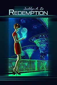 Redemption: Supernatural Time-traveling Thriller With Sci-fi And Metaphysics by Jacklyn A. Lo ebook deal