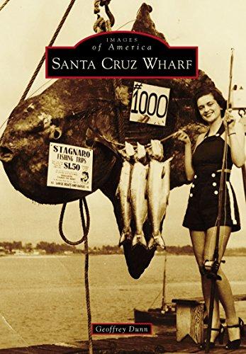 Santa Cruz Wharf (Images of America)