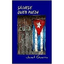 Sálvese quien pueda: Novela cubana de humor (Spanish Edition)
