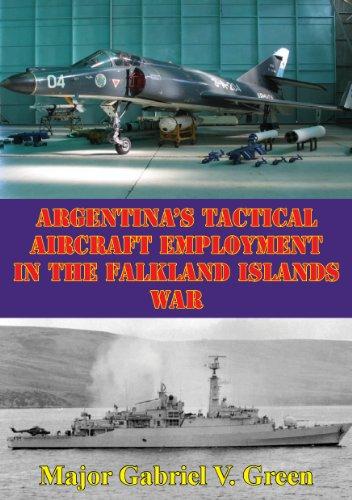 Argentina's Tactical Aircraft Employment In The Falkland Islands War (English Edition) por [Green , Major Gabriel V.]