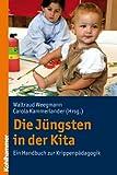 Die Jungsten in der Kita : Ein Handbuch Zur Krippenpadagogik, Kammerlander, Carola, 3170209574